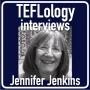 Artwork for TEFL Interviews 31: Jennifer Jenkins on Global Englishes