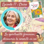 Artwork for La spiritualité féminine, découvrir la sororité en soi