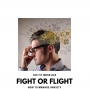 Artwork for Fight or Flight: How to Manage Anxiety