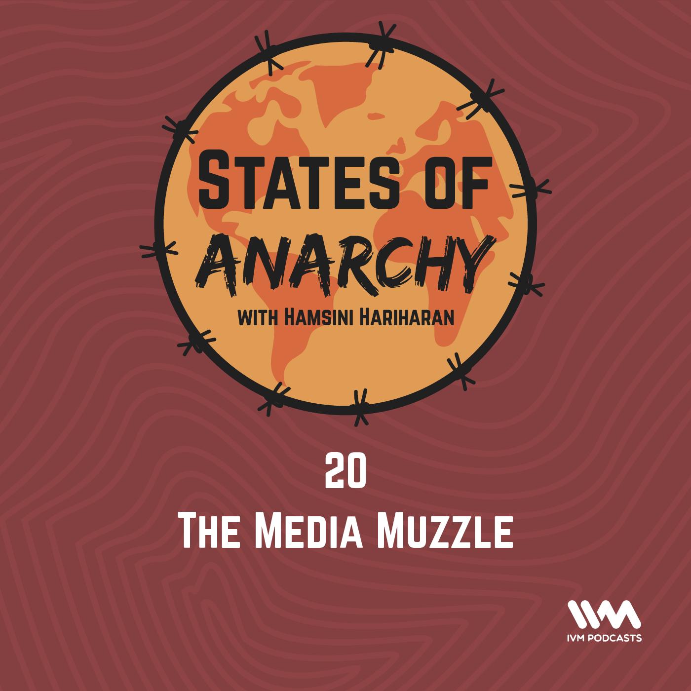 Ep. 20: The Media Muzzle
