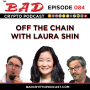 Artwork for Off the Chain with Laura Shin