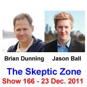 The Skeptic Zone #166 - 23.Dec.2011