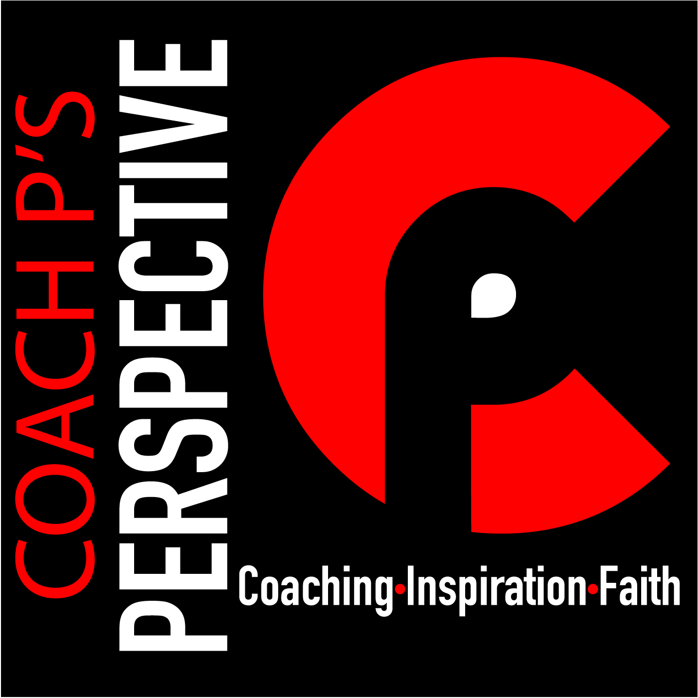 Coach P's Perspective | Where Coaching, Inspiration, and Faith Collide. show art