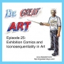 Artwork for Episode 25: Exhibition Comics and Iconosequentiality in Art