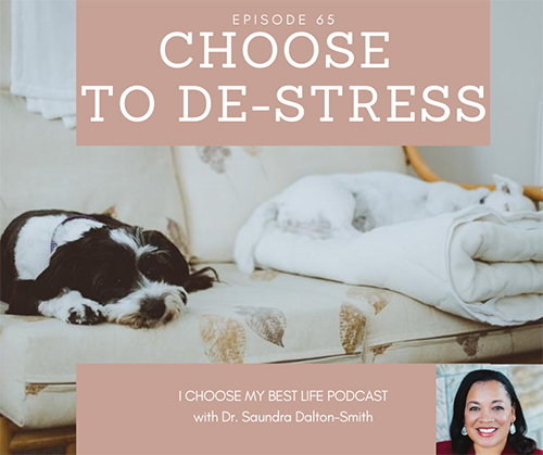 Choose to De-Stress