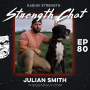 Artwork for Strength Chat #80: Julian Smith