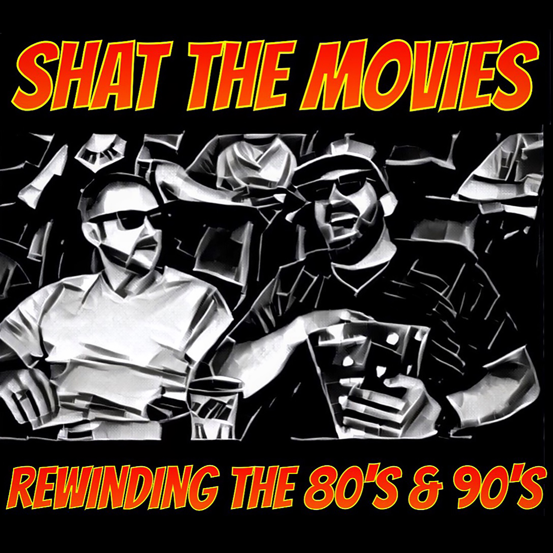 Shat The Movies - The 80s & 90s Best Films Podcast logo