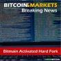 Artwork for Breaking News: Bitmain Activated Hard Fork - 6/14/2017