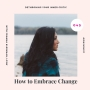 Artwork for How to Embrace Change