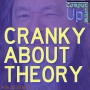 Artwork for Cranky About Theory - Computing Up 36th conversation