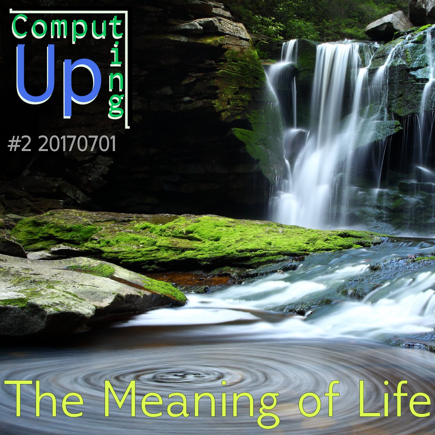 Artwork for The Meaning of Life - Computing Up Second Conversation