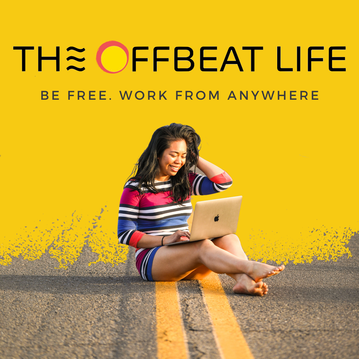 The Offbeat Life - Be Free. Work From Anywhere show art