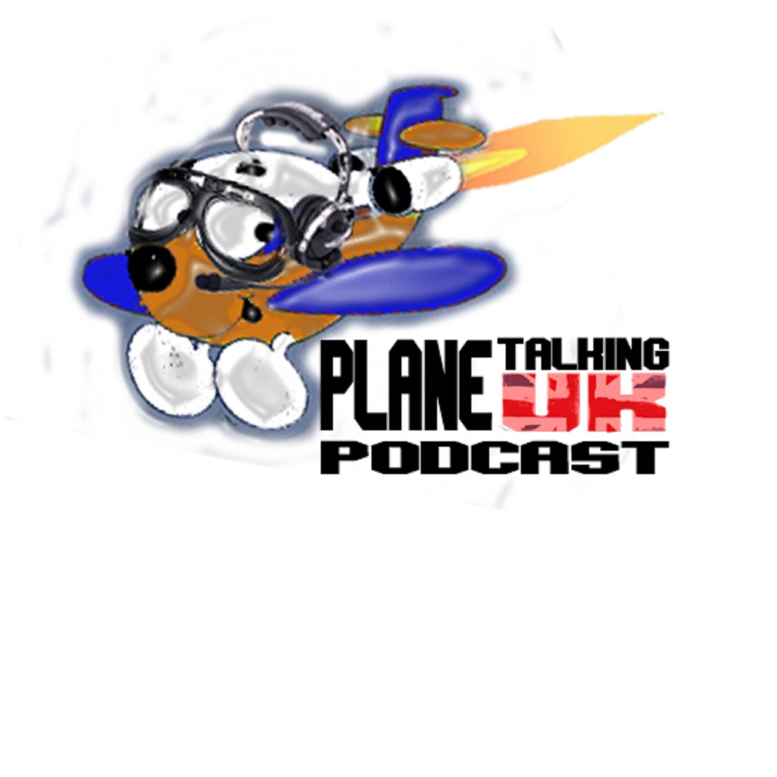 Artwork for Plane Talking UK Podcast Episode 26