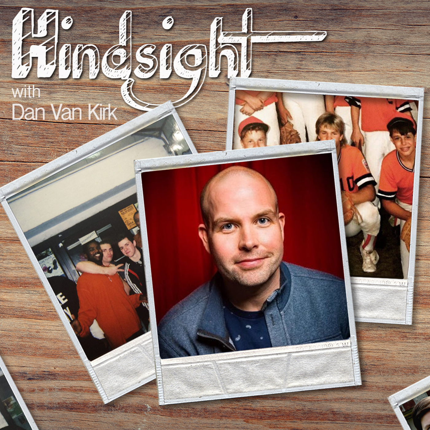 Hindsight with Daniel Van Kirk show art