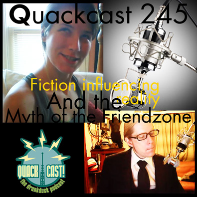 Quackcast 245 - fiction influencing reality