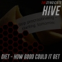 Artwork for HIVE5 - Diet - How good could it get?