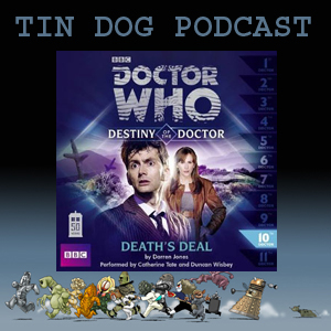 TDP 359: Destiny of the Doctor 10 Deaths Deal