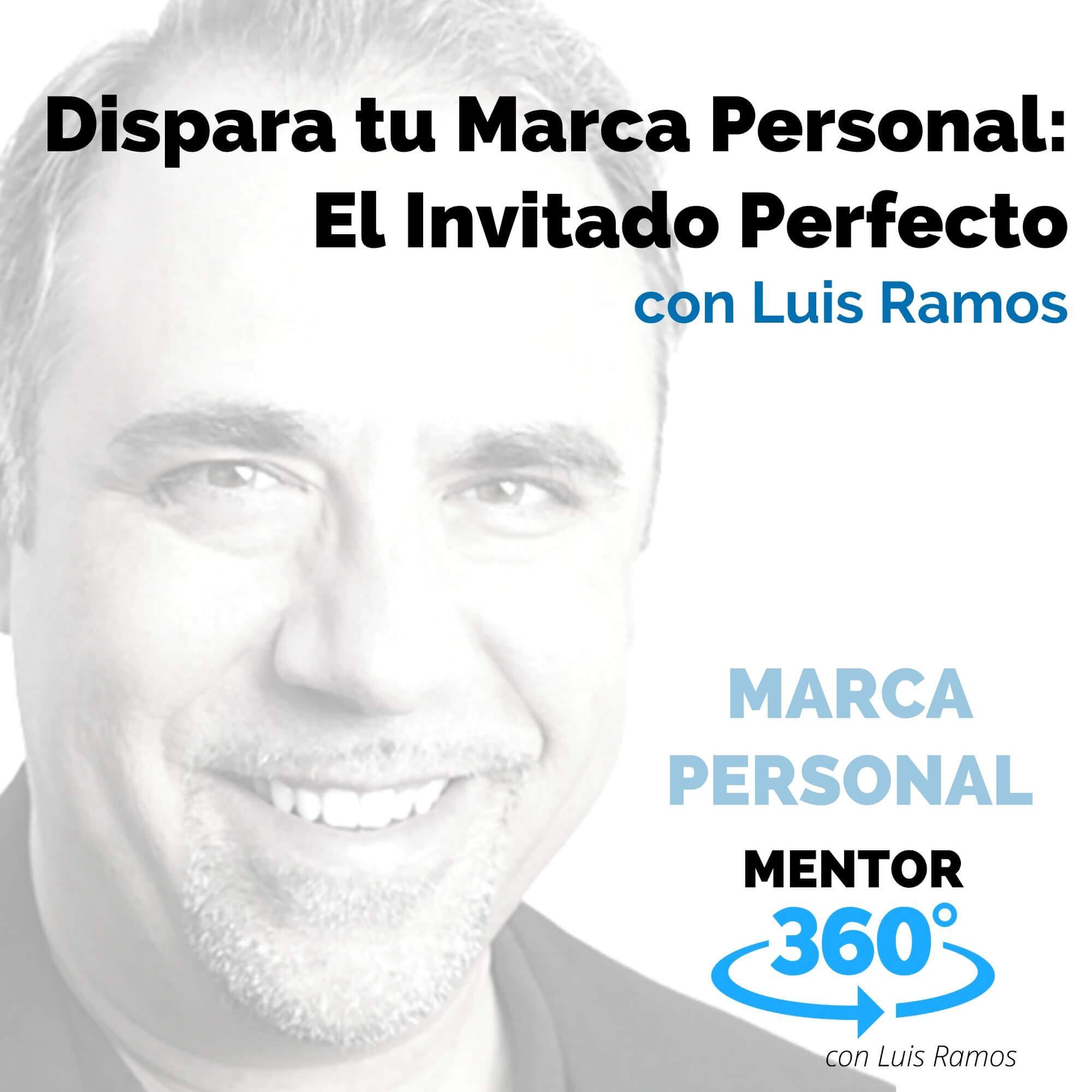 Dispara Tu Marca Personal 2: El Invitado Perfecto