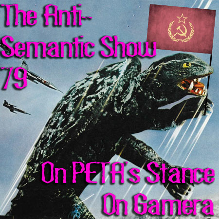 Episode 79 - On PETA's Stance On Gamera