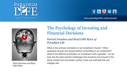 Infinite Banking Radio: The Psychology of Investing and Financial Decisions