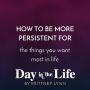 Artwork for MINISODE | How To Be More Persistent For The Things You Want Most In Life