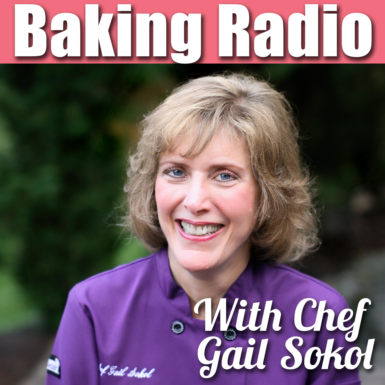 Baking Radio: Chef Gail Sokol's Baking Podcast show image