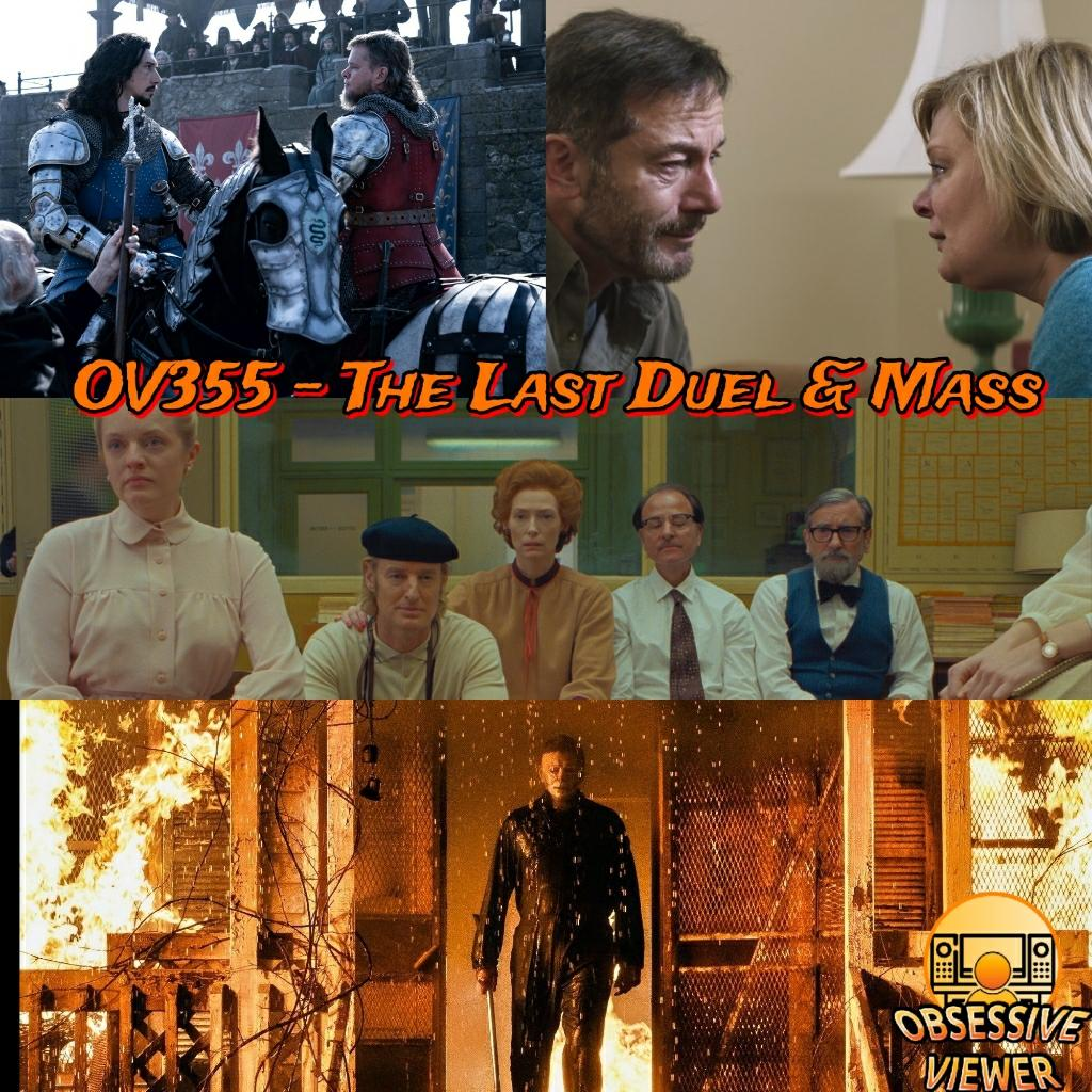 OV355 - The Last Duel (2021) & Mass (2021) - Halloween Kills, HIFF2021 Wrap Up: The French Dispatch, King Richard, The Power of the Dog, and Petite Maman show art