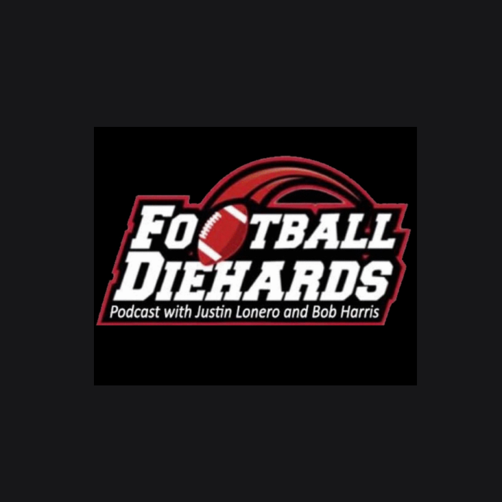 The Football Diehards Podcast with Justin Lonero and Bob Harris show art
