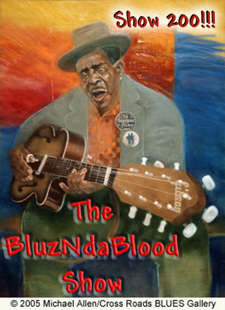 The BluzNdaBlood Show #200, Birthday Blues!