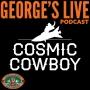 Artwork for #29 - Cosmic Cowboy (Studio/Film Producer)