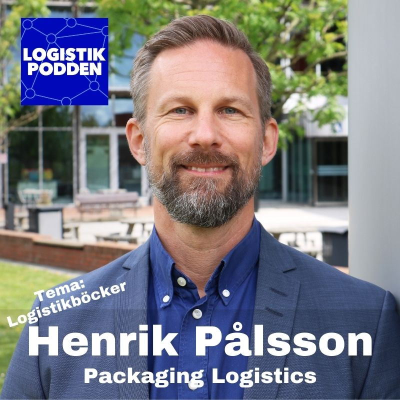 Tema logistikböcker: Henrik Pålsson - Packaging Logistics