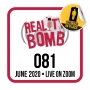 Artwork for Reality Bomb Episode 081 – The Shelter In Place Live Edition 3