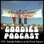 Artwork for Goodies Podcast 44 - commentary: Daylight Robbery on the Orient Express