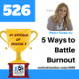 Artwork for 5 Ways to Battle Burnout [BEST OF SEASON 5]