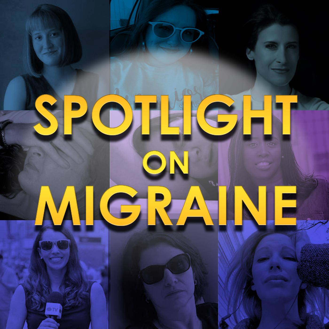 Spotlight on Migraine® show art
