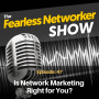Artwork for Is Network Marketing Right for You?