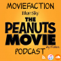 Artwork for MovieFaction Podcast - The Peanuts Movie