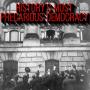 Artwork for 26. History's Most Precarious Democracy