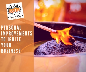 Episode 040 - Personal Improvements To Ignite Your Business