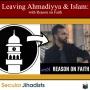 Artwork for EP101: Leaving Ahmadiyya & Islam 🕋 with Reason on Faith