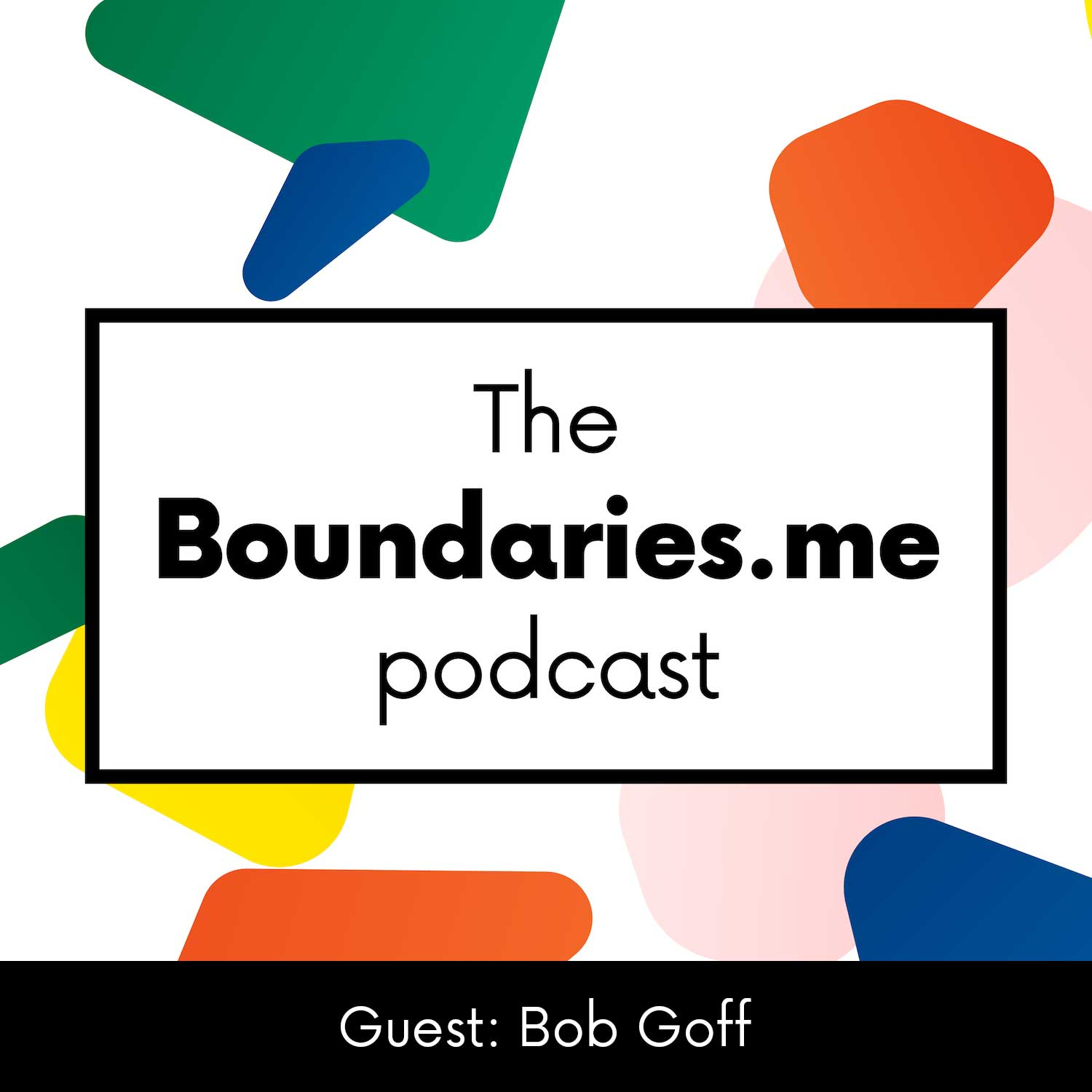 Episode 2 with Bob Goff - What Do You Want?