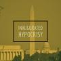 Artwork for Inaugurated Hypocrisy