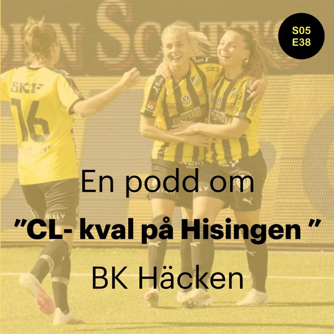 """S05E38 - """"CL- kval på Hisingen"""""""