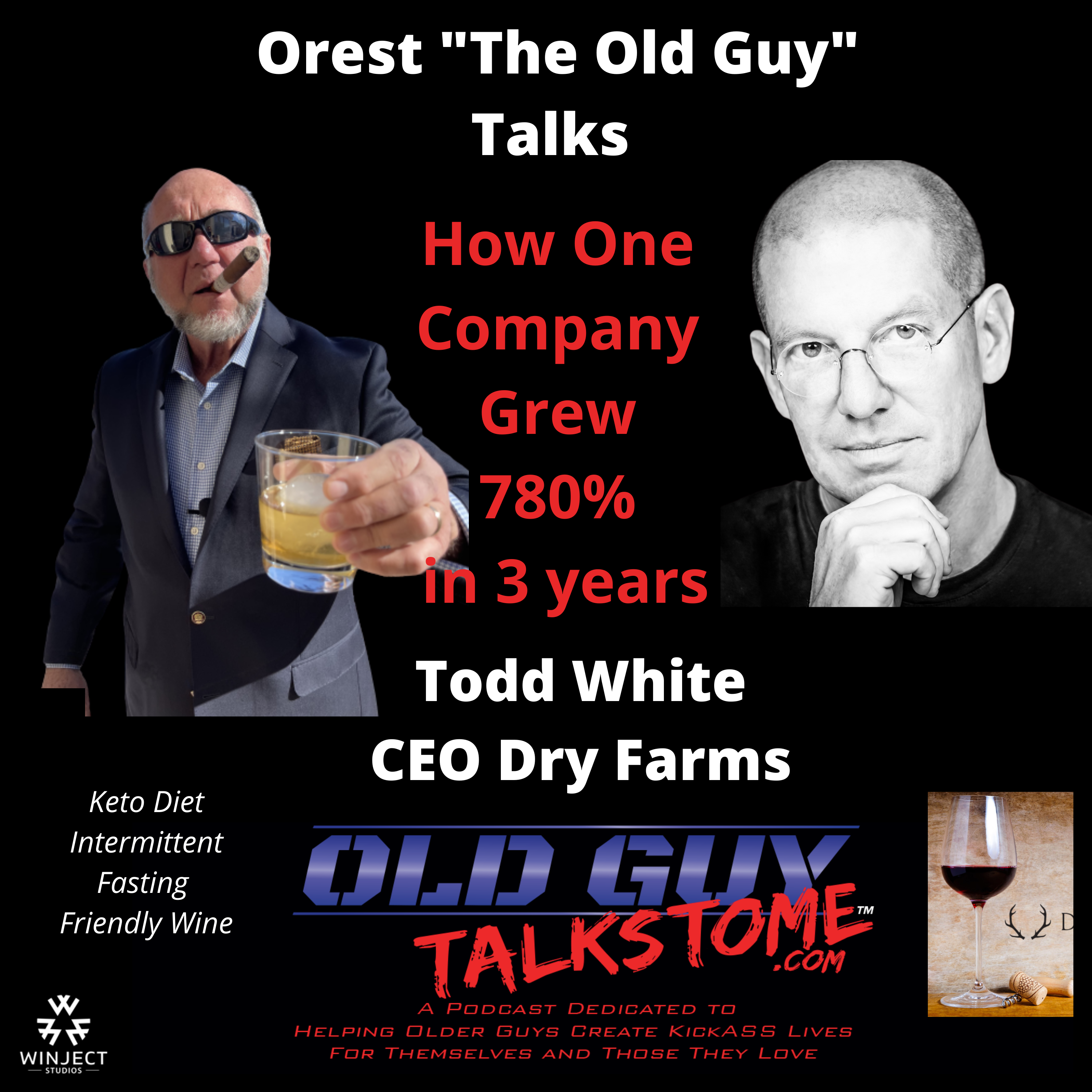 OldGuyTalksToMe - 74. How One Company Grew 760% in 3 Years