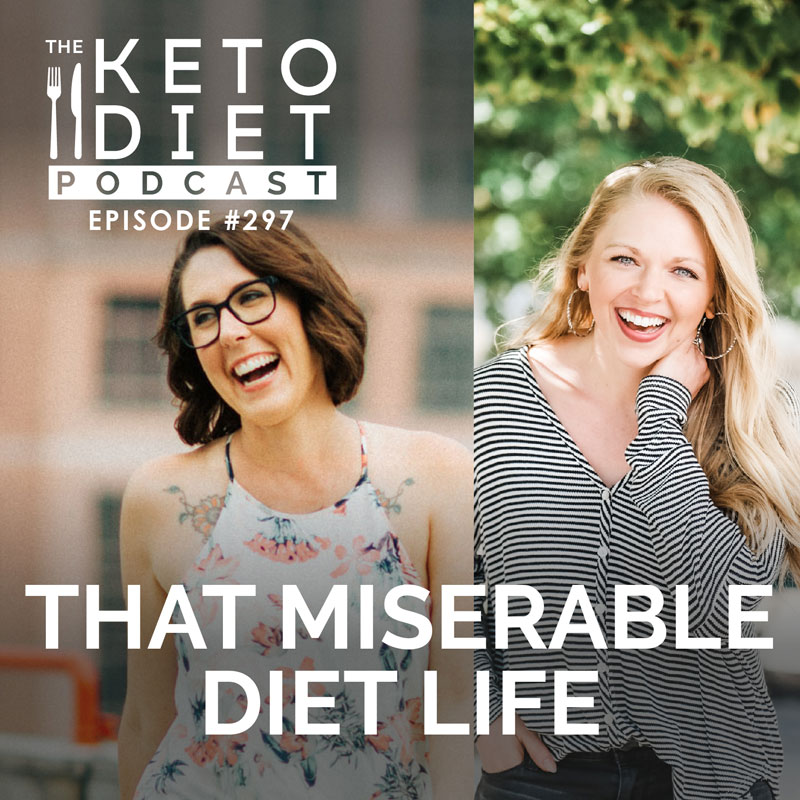 #297 That Miserable Diet Life with Leah Harvey