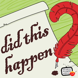 """Artwork for Did This Happen? EPISODE #147 """"The Hartlepool Monkey!"""""""