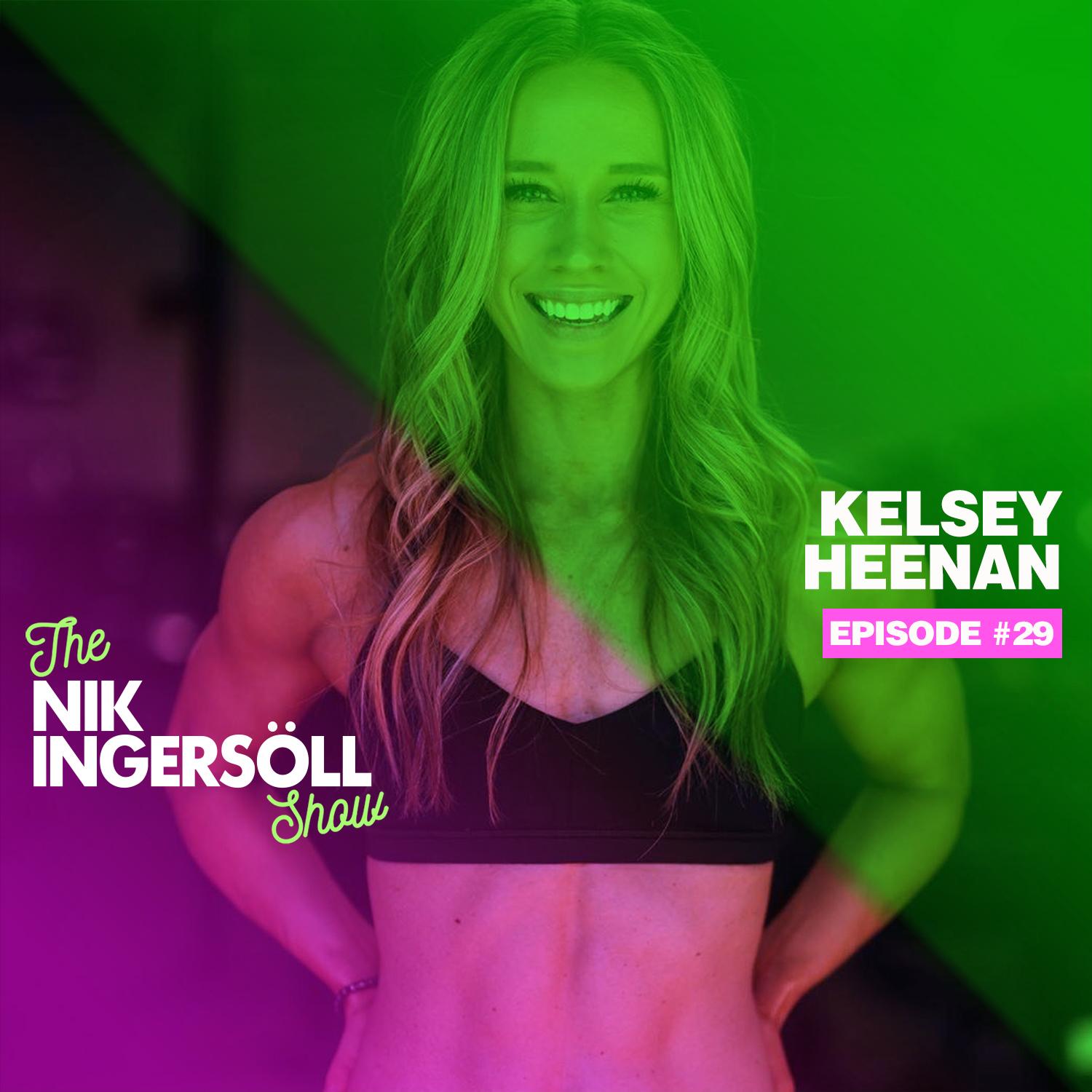 Kelsey Heenan - Fitness, Digital Workouts & Body Image