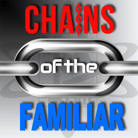 Chains of the Familiar (2014 Refix)