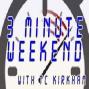 Artwork for Three Minute Weekend with TC Kirkham - November 9 2018