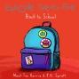Artwork for Episode 25: Back to School
